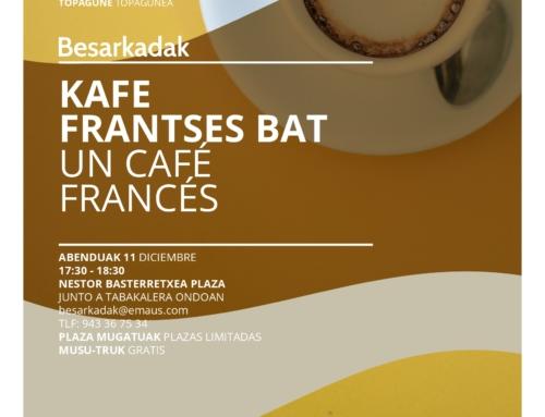 TOPAGUNE UN CAFÉ FRANCÉS